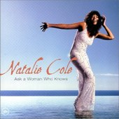Natalie Cole: Ask a Woman Who Knows (2002) bei jpc bestellen!