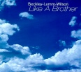 Beckley, Lamm + Wilson: Like A Brother (2000)